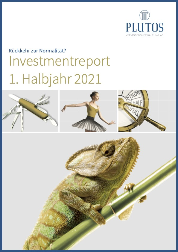 Plutos Investmentreport 1. Halbjahr 2021