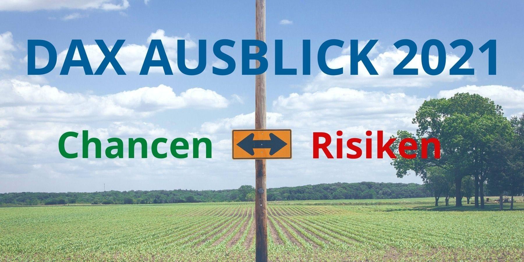 Dax Ausblick 2021 - Chancen Risiken - Schild mit Landschaft im Hintergrund